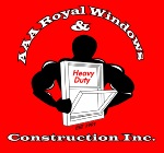 AAA Royal Windows & Construction Inc