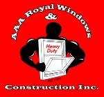 AAA Royal Windows & Construction Inc