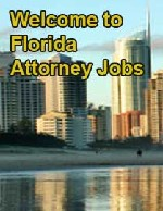 Florida Attorney Jobs - Florida Attorney Jobs
