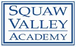 Squaw Valley Academy - College Preparatory Boarding School for Grades 9-12